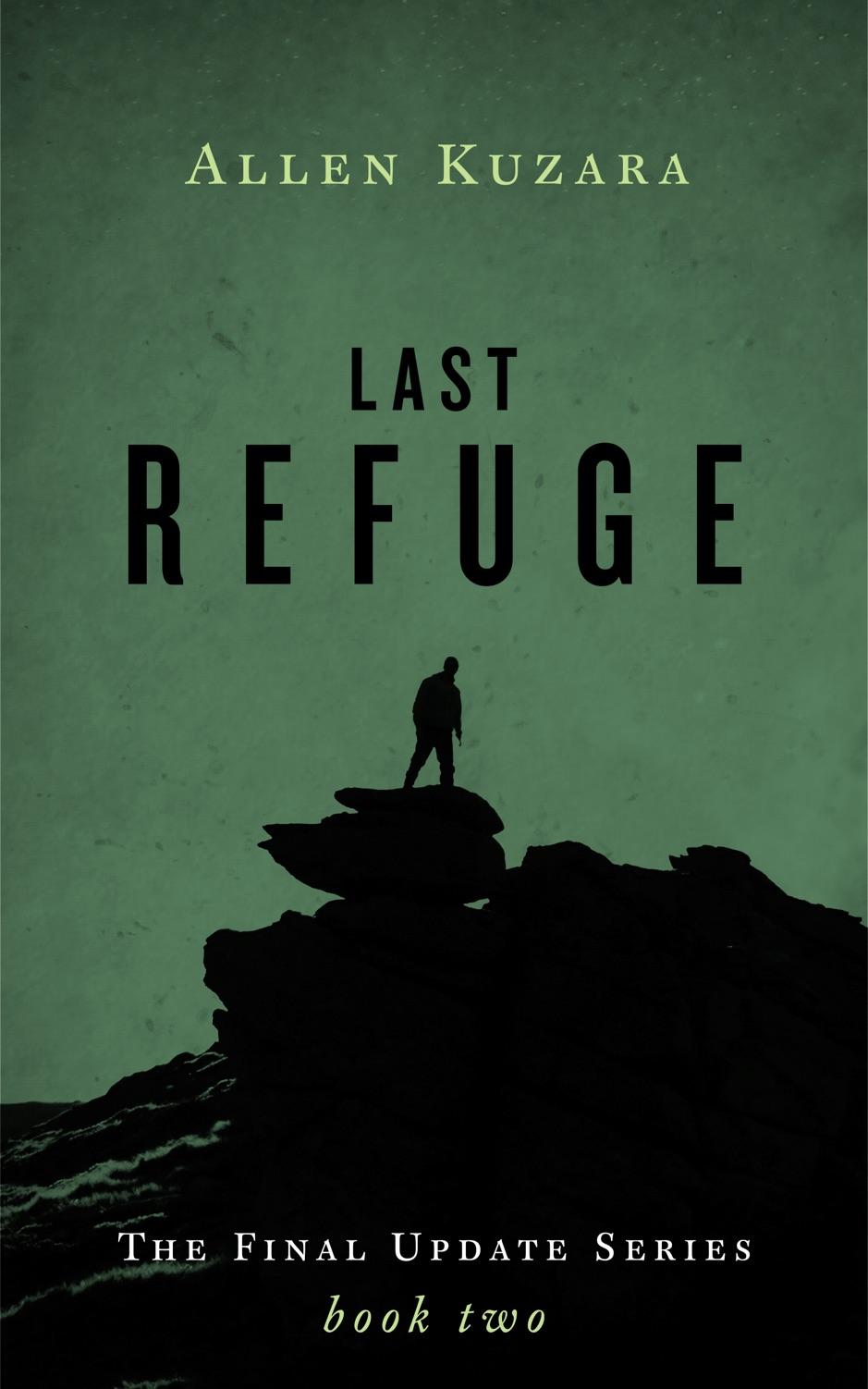 Last Refuge (Final Update: Book 2)