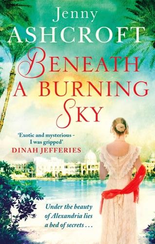 Jenny Ashcroft - Beneath a Burning Sky