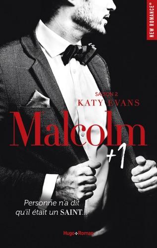 Katy Evans - Malcolm + 1 - tome 2 -Extrait offert- Saison 2