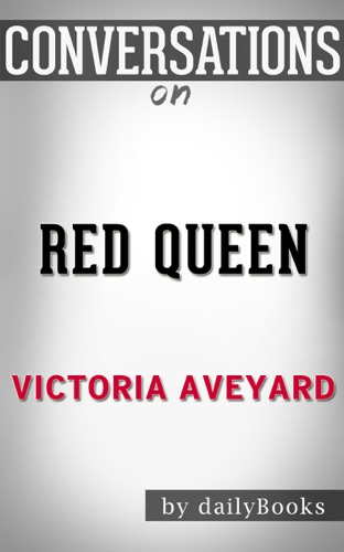 dailyBooks - Red Queen: by Victoria Aveyard: Conversation Starters