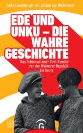 Ede Und Unku Die Wahre Geschichte