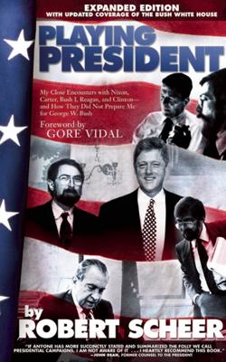 Playing President - Robert Scheer book