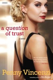 A Question of Trust: A Novel PDF Download