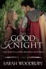 Sarah Woodbury - The Good Knight  artwork