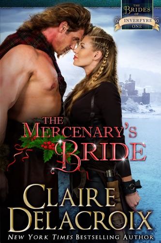 Claire Delacroix - The Mercenary's Bride