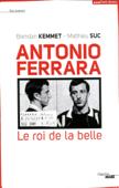 Antonio Ferrara, le roi de la belle