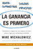 La ganancia es primero - Mike Michalowicz