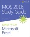 MOS 2016 Study Guide For Microsoft Excel 1e