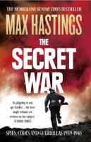 Max Hastings - The Secret War artwork