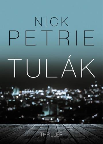 Nick Petrie - Tulák