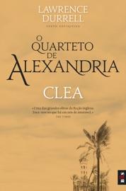 O Quarteto de Alexandria - Clea PDF Download