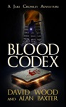 Blood Codex- A Jake Crowley Adventure