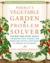 Rodales Vegetable Garden Problem Solver