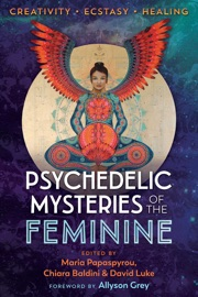 Psychedelic Mysteries Of The Feminine