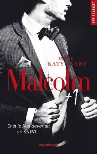 Katy Evans - Malcolm + 1 Saison 2