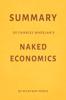 Summary of Charles Wheelan's Naked Economics by Milkyway Media - Milkyway Media
