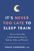 Craig Canapari, MD - It's Never Too Late to Sleep Train artwork