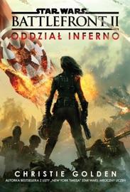 Star Wars. Battlefront. Oddział Inferno PDF Download