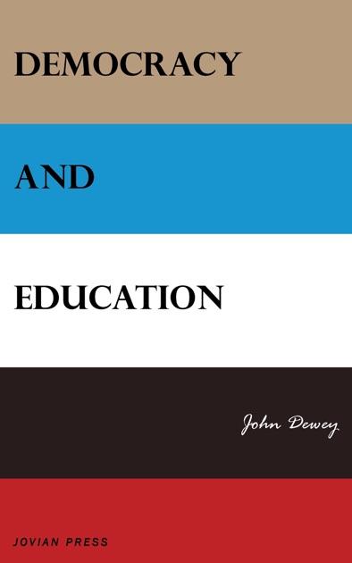 john dewey democracy and education