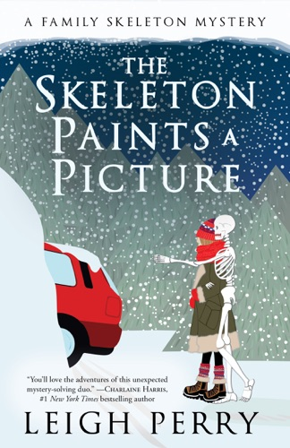 Leigh Perry - The Skeleton Paints a Picture
