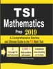 TSI Mathematics Prep 2019: A Comprehensive Review and Ultimate Guide to the TSI Math Test