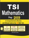 TSI Mathematics Prep 2019 A Comprehensive Review And Ultimate Guide To The TSI Math Test