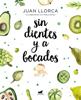Juan Llorca & Melisa Gomez - Sin dientes y a bocados portada