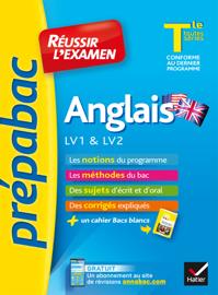 Anglais Tle LV1 & LV2 - Prépabac Réussir l'examen