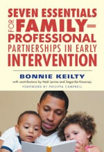 Seven Essentials for Family–Professional Partnerships in Early Intervention