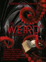 Ann VanderMeer & Jeff VanderMeer - The Weird artwork