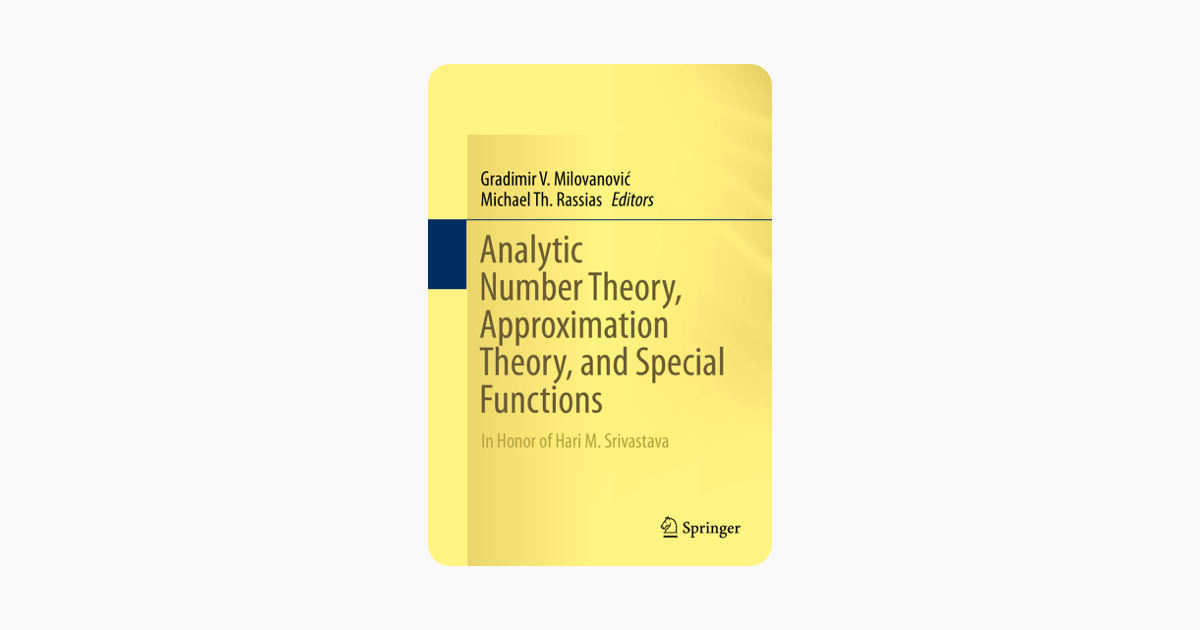 ‎Analytic Number Theory, Approximation Theory, and Special Functions