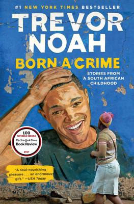 Born a Crime - Trevor Noah book