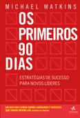 Os Primeiros 90 Dias Book Cover