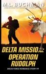 Delta Mission Operation Rudolph