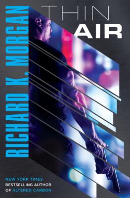 Thin Air - Richard K. Morgan book