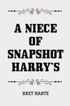 A Niece Of Snapshot Harrys