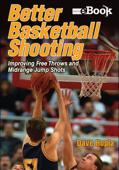 Better Basketball Shooting