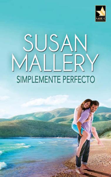 Simplemente perfecto por Susan Mallery