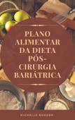 Plano Alimentar da Dieta Pós-Cirurgia Bariátrica Book Cover