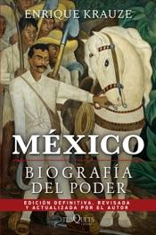 México: Biografía del poder