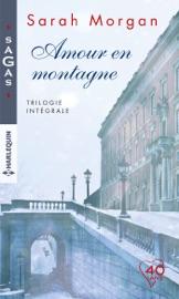 AMOUR EN MONTAGNE - TRILOGIE INTéGRALE