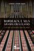 Bordeaux e seus Grands Crus Classés - Leonardo Liporone Baruki