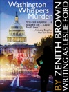 Washington Whispers Murder