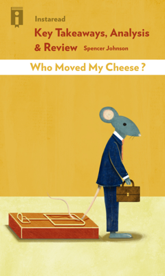 Who Moved My Cheese - Instaread book