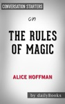 The Rules Of Magic By Alice Hoffman  Conversation Starters