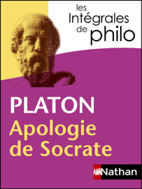 Intégrales de Philo - Platon, Apologie de Socrate