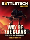 BattleTech Legends Way Of The Clans Legend Of The Jade Phoenix Vol 1