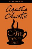 Un caffè nero per Poirot
