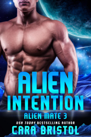Alien Intention - Cara Bristol book summary