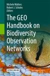 The GEO Handbook On Biodiversity Observation Networks